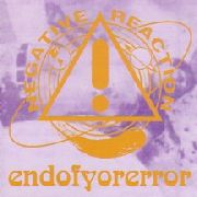 NEGATIVE REACTION - ENDOFYORERROR