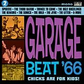 GARAGE BEAT '66!, VOL. 2 - CHICKS ARE FOR KIDS