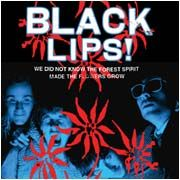 BLACK LIPS - WE DID NOT KNOW THE FOREST SPIRIT..