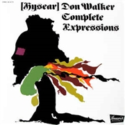 WALKER, HYSEAR DON - COMPLETE EXPRESSIONS