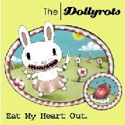 DOLLYROTS - EAT MY HEART OUT (+DL-CODE)