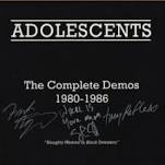 ADOLESCENTS - COMPLETE DEMOS 1980-1986