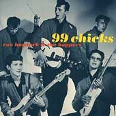 HAYDOCK, RON -& THE BOPPERS- - 99 CHICKS