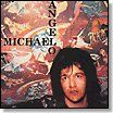 ANGELO, MICHAEL - MICHAEL ANGELO (VOID)