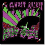 GHOST ROCKET - DRUG FREEDOM