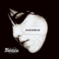 MORTICIA - EXHUMED