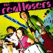 REAL LOSERS - MUSIC FOR FUNSTERS