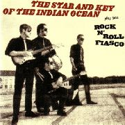 STAR AND KEY OF THE INDIAN OCEAN - ROCK'N'ROLL FIASCO