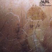 JARL - FRAGILE CONFRONTATION