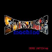 SMITHWICK MACHINE - DIXIE WITCH EP