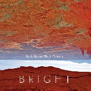 BRIGHT - BELLS BREAK THEIR TOWERS