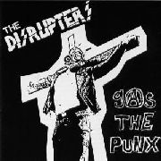 DISRUPTERS - GAS THE PUNX
