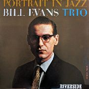EVANS, BILL -TRIO- - PORTRAIT IN JAZZ (USA)
