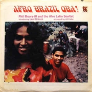 MOORE, PHIL -II- & THE AFRO LATIN SOULTET - AFRO BRAZIL OBA!