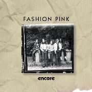 FASHION PINK - ENCORE