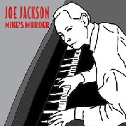 JACKSON, JOE - MIKE'S MURDER