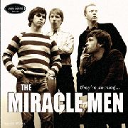 MIRACLE MEN - THEY'RE COMING