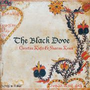 KIEFER, CHRISTIAN -& SHARRON KRAUS- - THE BLACK DOVE