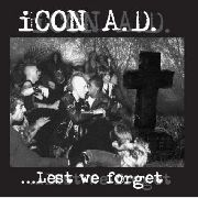 ICON A.D. - LEST WE FORGET