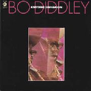 DIDDLEY, BO - ANOTHER DIMENSION (120GR)