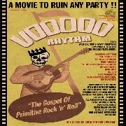 VOODOO RHYTHM - THE GOSPEL OF PRIMITIVE ROCK'N'ROLL
