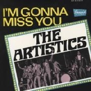 ARTISTICS - I'M GONNA MISS YOU