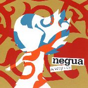 NEGUA - A WAY OUT