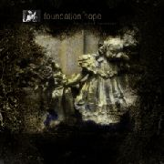 FOUNDATION HOPE - THE FADED REVERIES