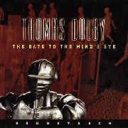 DOLBY, THOMAS - GATE TO THE MIND'S EYE