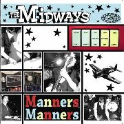 MIDWAYS - MANNERS, MANNERS