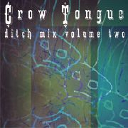 CROW TONGUE - DITCH MIX, VOL. 2