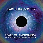 EARTHLING SOCIETY - (BLACK) TEARS OF ANDROMEDA (2LP)