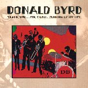 BYRD, DONALD - THANK YOU FOR F.U.M.L.