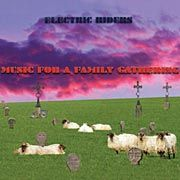 ELECTRIC RIDERS - (BLACK) MUSIC FOR A FAMILY...
