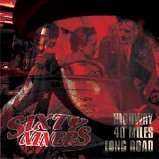 SIXTYNINERS - HIGHWAY, 40 MILES, LONG ROAD