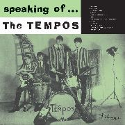 TEMPOS - SPEAKING OF THE TEMPOS