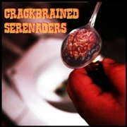 CRACKBRAINED SERENADERS - CRACKBRAINED SERENADERS