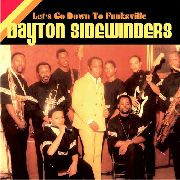 DAYTON SIDEWINDERS BAND - LET'S GO DOWN TO FUNKSVILLE
