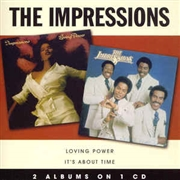 IMPRESSIONS - LOVING POWER/IT'S ABOUT TIME