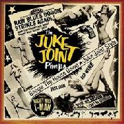JUKE JOINT PIMPS - BOOGIE THE HOUSE DOWN