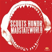 SCOUTS HONOR/MADSTATEWORLD - SPLIT 7""
