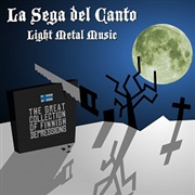LA SEGA DEL CANTO - LIGHT METAL MUSIC
