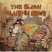 SLOW SLUSHY BOYS - THE DUCK/THE WORM