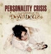 PERSONALITY CRISIS (GREECE) - INVASION OF THE DEAD DOLLS