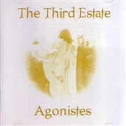 THIRD ESTATE/AGONISTES - YEARS BEFORE THE WINE/AGONISTES (2CD)
