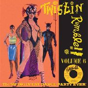 VARIOUS - TWISTIN' RUMBLE, VOL. 6