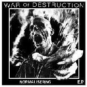 WAR OF DESTRUCTION - NORMALISERING