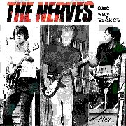 NERVES - ONE WAY TICKET