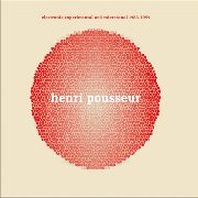 POUSSEUR, HENRI - ELECTRONIC EXPERIMENTAL AND...