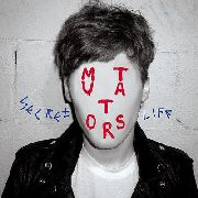 MUTATORS - SECRET LIFE